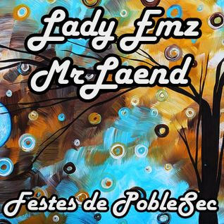 Lady EmZ & Carlos LaeNd - Live @ Festes Poble Sec 2016