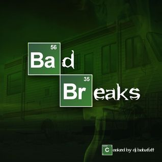 BAd BReaks | A Breaking Bad Mixtape