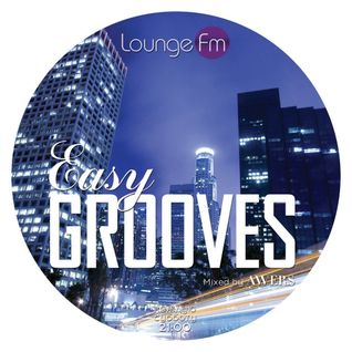 Easy Grooves #016 on Lounge Fm