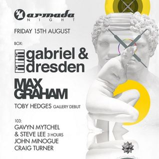 Gabriel & Dresden - Live @ Armada Night, Ministry of Sound London - 15.08.2014