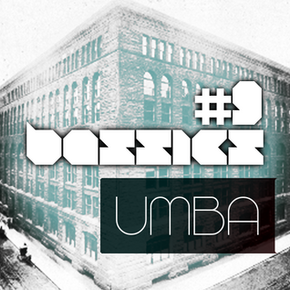 #9 bassics podcast / umba