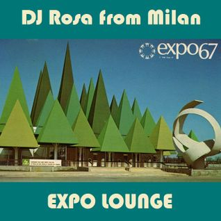 DJ Rosa from Milan - Expo Lounge