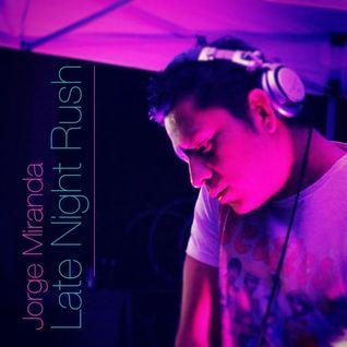 Jorge Miranda - Late Night Rush