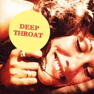 Dj Set - Deep Throat (2009)