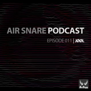 Air Snare Podcast 011 - JØØL