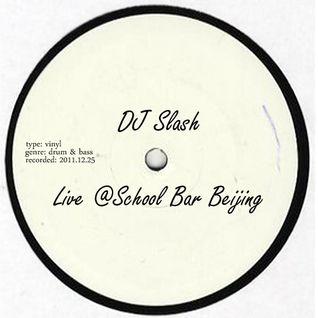 Soultex (DJ Slash) - Live @School Bar Beijing 25.12.2011
