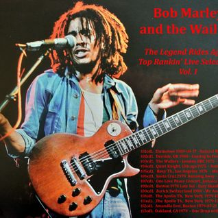 Bob Marley & the Wailers -The Legend Rides Again Vol 1-Top Ranking Live Selections by Dubwise Garage