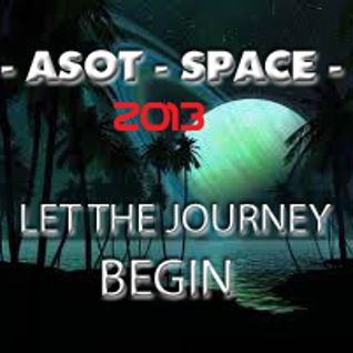 ASOT - SPACE 2013 - LET THE JOURNEY BEGIN