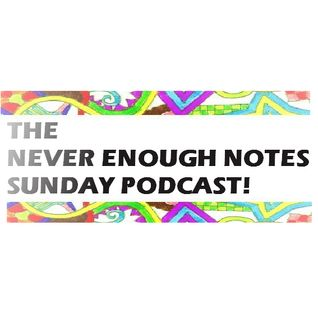 The Never Enough Notes November 2012 Podcast!