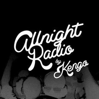 Allnight Radio w/Kengo - Ep. 005
