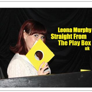 Leona Murphy - Straight From The Play Box 2