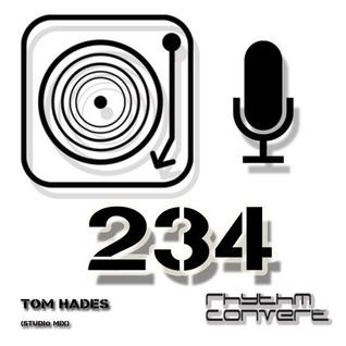 Techno Music | Tom Hades in the Rhythm Convert(ed) Podcast 234 (Studio Mix)