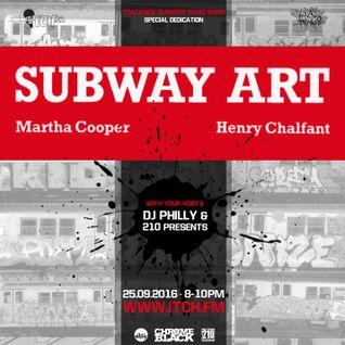 DJ Philly & 210 - Trackside Burners Radio Show 152 - #SUBWAYART