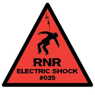 RNR - Electric Shock #025 (June '14)