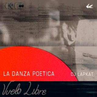 La Danza Poetica Special Edition - Vuelo Libre - CIRCE Mix
