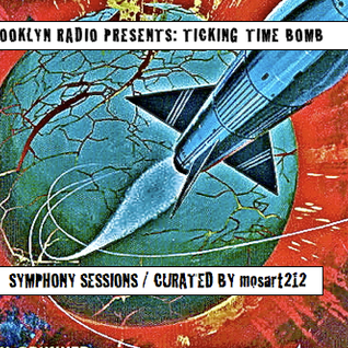 Symphony Sessions - Ticking Time Bombs