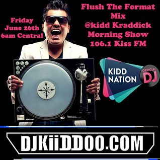Flush The Format (106.1 KissFM @Kidd Kraddick Morning Show) by Dj Kiiddoo