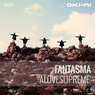ALOVESUPREME by Fantasma
