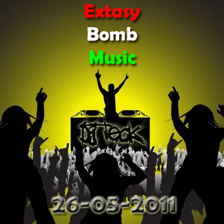 DJ Teck - DJ Set [EBM] Extasy Bomb Music 26-05-2011 (Ep.4)