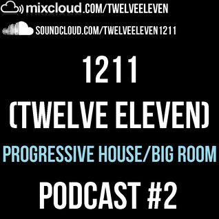 PODCAST #2 - PROGRESSIVE HOUSE/BIG ROOM