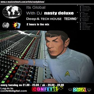 It's Global - Dj Nasty deluxe@Confettidigital - UK - London in the Mix