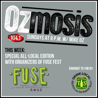 Ozmosis - 09.02.12 (Fuse Fest Edition)