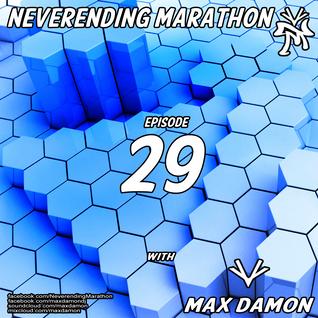 Max Damon - Neverending Marathon 029 (2012-09-15)