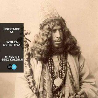 NoiseTape #51 - Seez Kalonji - Svolta Definitiva