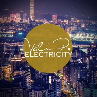 Vali P. - #12 Electricity (EDM MIX 2015)