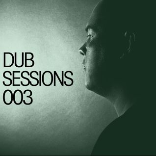 Alan Fitzpatrick presents... DUB Sessions 003