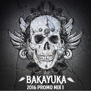 BakaYuka 2016 Promo Mix 1