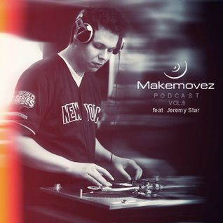 Makemovez podcast vol.9 feat. Jeremy Star