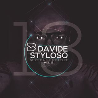 Davide Styloso - Infected in the House Vol.13