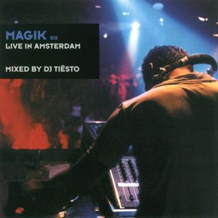 Magik Six: Live In Amsterdam