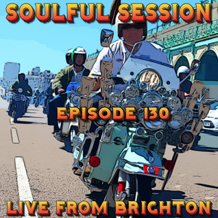 Soulful Session, Zero Radio 16.7.16 (Episode 130) LIVE From Brighton with DJ Chris Philps