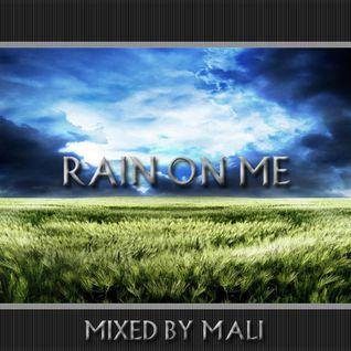 MALI - RAIN ON ME