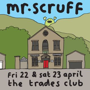 Mr. Scruff and MC Kwasi, Hebden Bridge Trades Club, 23 April 2016