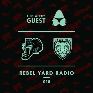 THE PARTYSQUAD PRESENTS - REBEL YARD RADIO 019