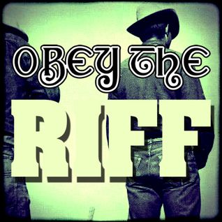 Obey The Riff #43 (Mixtape)