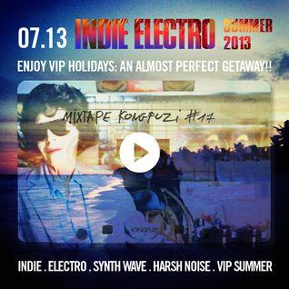 Mixtape KONGFUZI #17: INDIE ELECTRO SUMMER 2013!!