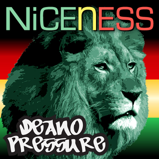 NICENESS Deano Pressure Selection Vol. 3