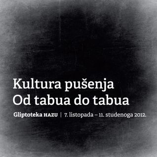 Kultura pušenja - Od tabua do tabua / The Culture of Smoking - From Taboo To Taboo