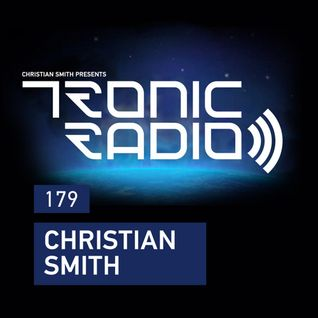 Tronic Podcast 179 with Christian Smith