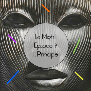 Episode 9 - Il Principe