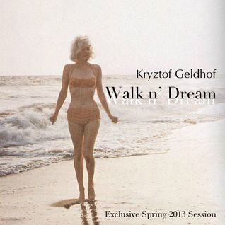 Walk n' Dream (exclusive spring 2013 Session)