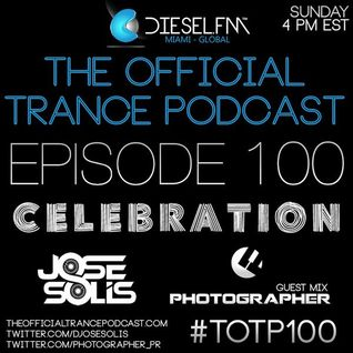 The Official Trance Podcast Episode 100 Celebration - Photographer Guest Mix [2014-05-04]