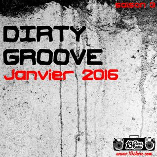 Dirty Groove Show - Janvier 2016