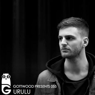 Gottwood Presents 055 - Urulu
