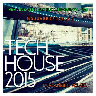 Under Tech House 2015 BY: Dj Gabriel Veloz