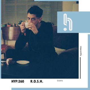 Hyp 260: R.O.S.H.